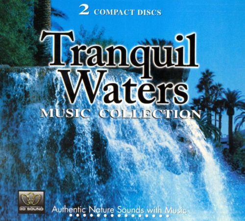 Tranquil Waters Music Collection