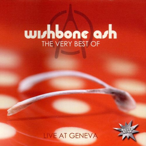 The Very Best of Wishbone Ash [Silver Star]