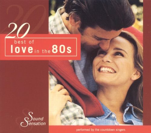 20 Best of Love in the 80s