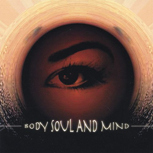 Body, Soul and Mind