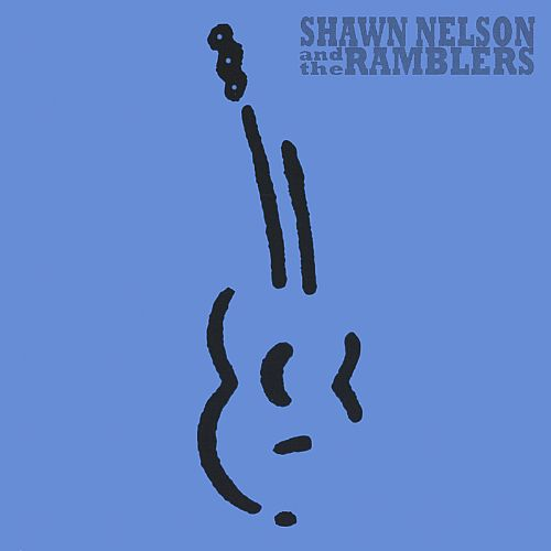 Shawn Nelson and the Ramblers