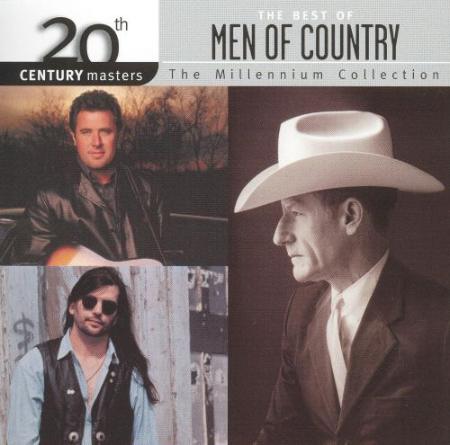 20th Century Masters - The Millennium Collection: The Best of Men of Country