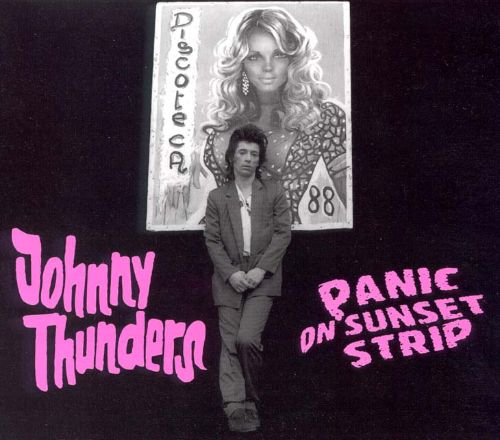 Image result for Johnny Thunders - Panic On Sunset Strip