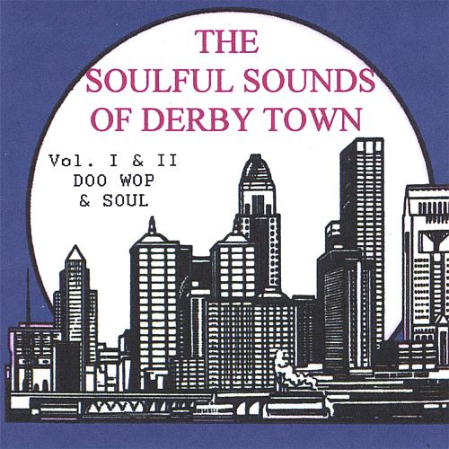 The Soulful Sounds of Derbytown, Vol. 1