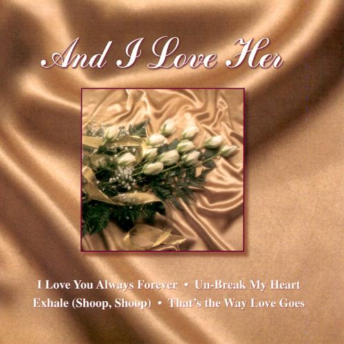 Romance & Roses, Vol. 2: And I Love Her
