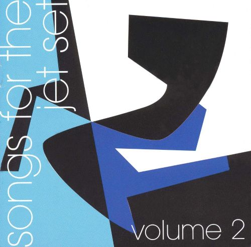 Songs for the Jet Set, Vol. 2