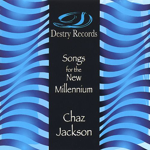 Songs for a New Millennium