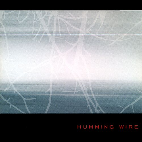 Humming Wire