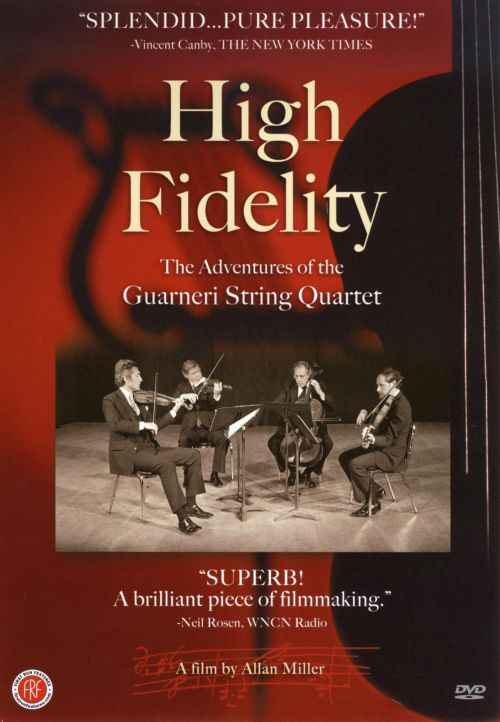 High Fidelity: The Adventures of the Guarneri String Quartet [DVD]