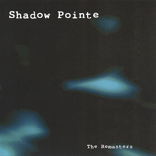Shadow Pointe: The Remasters
