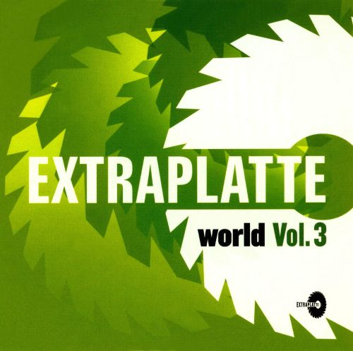 Extraplatte World, Vol. 3