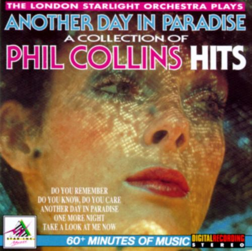 Another Day in Paradise: Collection of Phil Collin