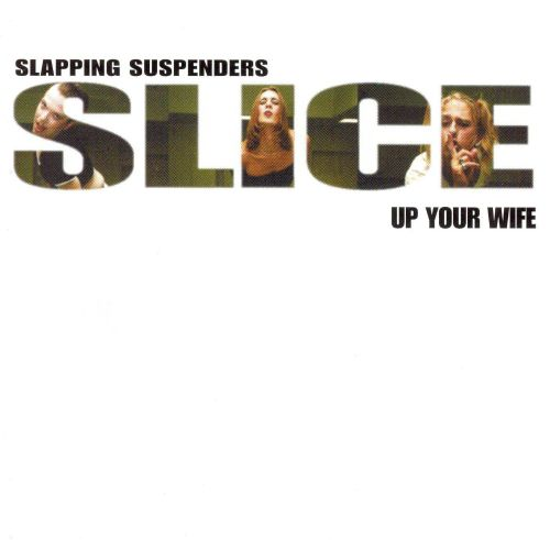 Slice Up Your Wife