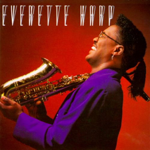 Buy A Harp >> Everette Harp - Everette Harp | Songs, Reviews, Credits | AllMusic