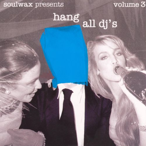 Hang All DJ's, Vol. 3