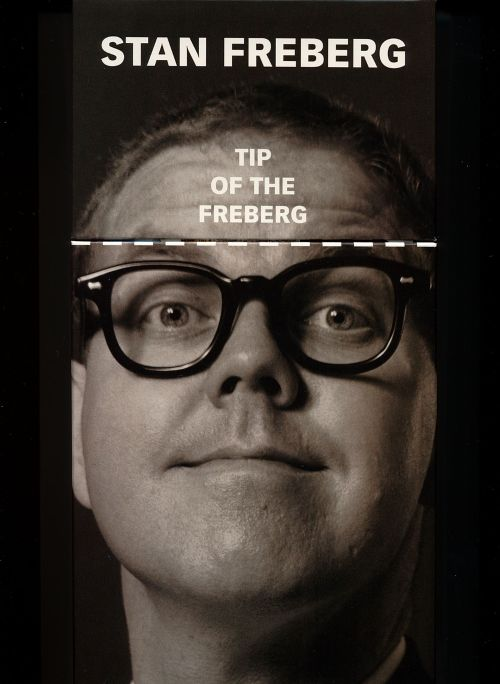 The Tip of the Freberg: The Stan Freberg Collection 1951-1998