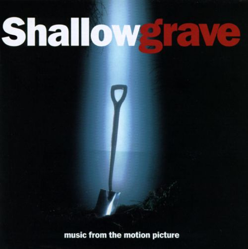 the theme of tragedy in shallow grave by danny boyle From its opening titles -- set against the propulsive rhythms of a techno theme by leftfield -- you know you're in for something different, something wild first-time director boyle scores.