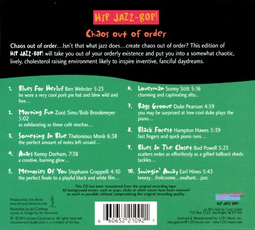Hip Jazz Bop: Chaos out of Order