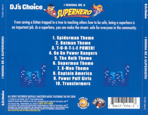 DJ's Choice: I Wanna Be a Superhero