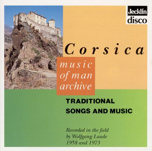 Corsica: Traditional Songs and Music