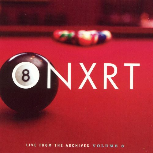 ONXRT: Live from the Archives, Vol. 8