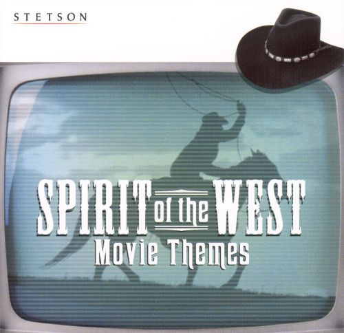 Spirit of the West: Movie Themes