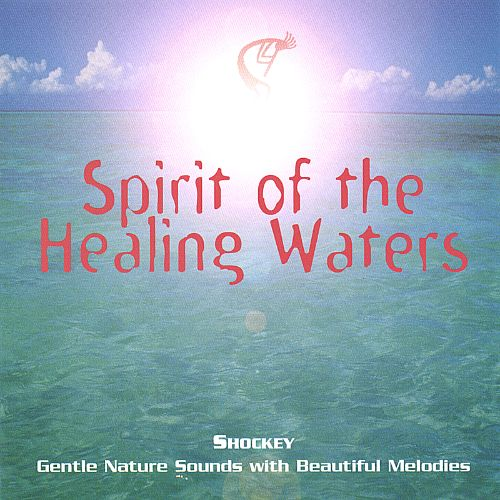 Spirit of the Healing Waters
