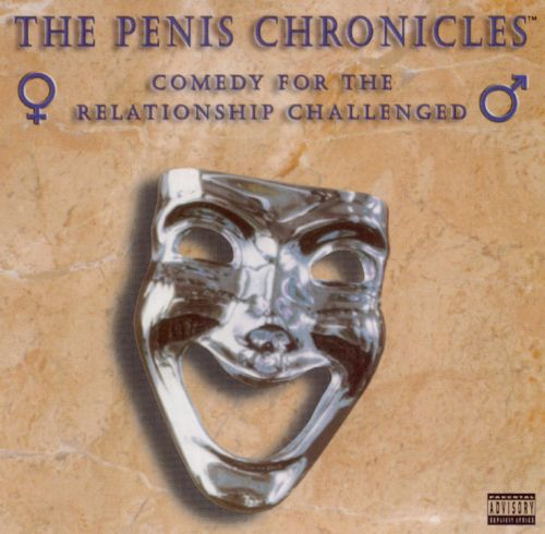 The Penis Chronicles: Comedy for the Relationship