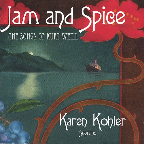 Jam and Spice: The Songs of Kurt Weill