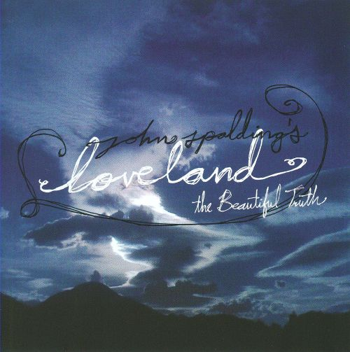 Loveland: The Beautiful Truth