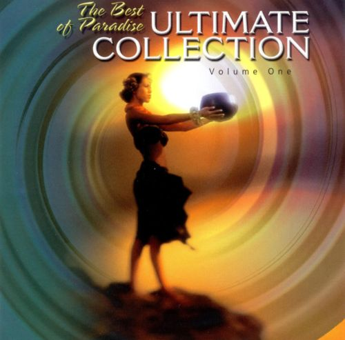 The Best of Paradise: Ultimate Collection, Vol. 1