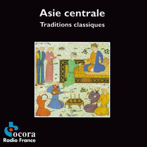 Central Asia: Classical Traditions