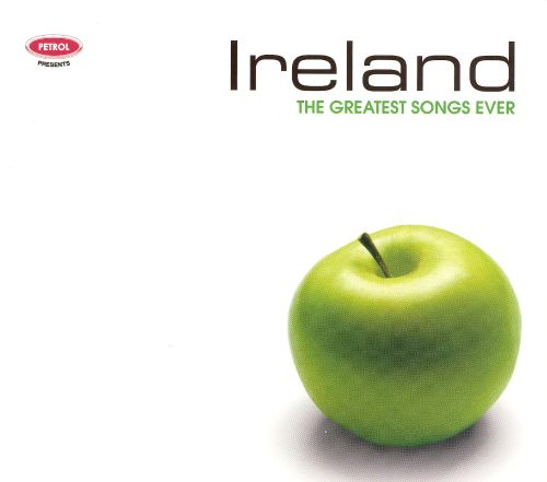 Ireland: The Greatest Songs Ever