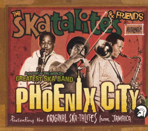 Phoenix City: A History of the World's Greatest Ska