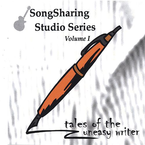 Songsharing Studio Series, Vol. 1: Tales of the Uneasy Writer