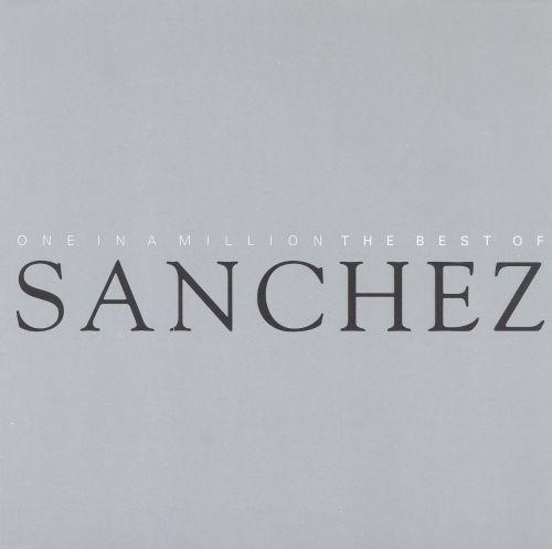 One in a Million: The Best of Sanchez