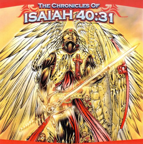 The Chronicles of Isaiah 40:31