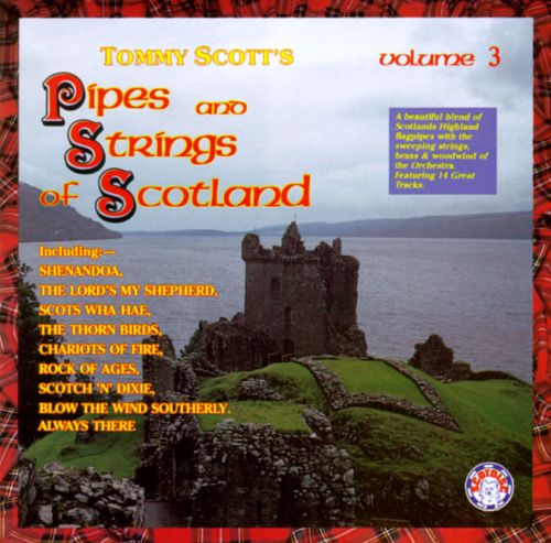 Tommy Scott's Pipes & Strings of Scotland, Vol. 3