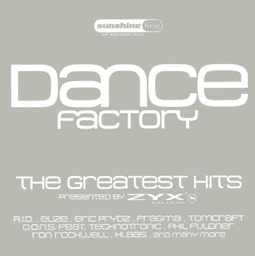 Dance Factory: The Greatest Hits