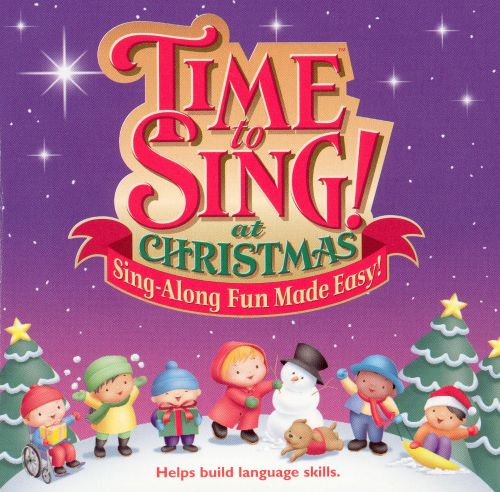 Time to Sing! At Christmas