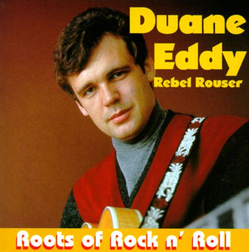 Rebel Rouser: Roots of Rock N Roll