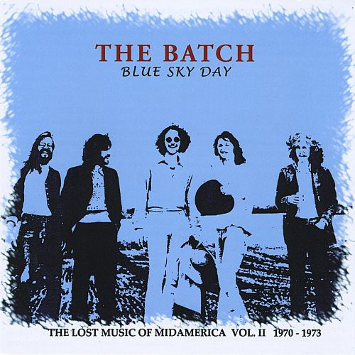 Blue Sky Day: The Lost Music of Midamerica, Vol. 2 (1970-1973)