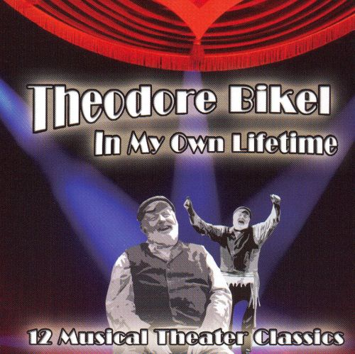 In My Own Lifetime: 12 Musical Theater Classics