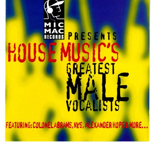 House Music's Greatest Male Vocalists