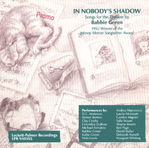 In Nobody's Shadow: Songs for the Theatre by Babbie Green
