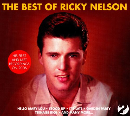 The Best Of Ricky Nelson Not Now - Rick Nelson  Songs -8690
