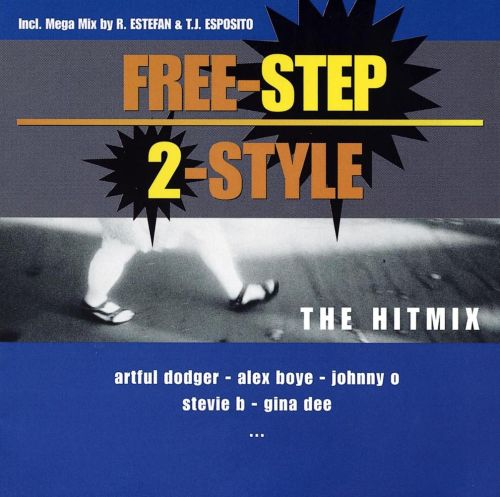 Freestep: 2STYLE (The Hitmix)