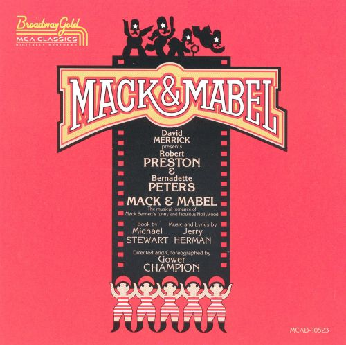 Mack & Mabel [1974 Original Broadway Cast]