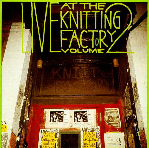 Live at the Knitting Factory, Vol. 2
