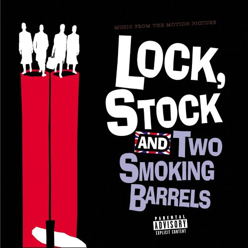 Lock, Stock & Two Smoking Barrels [Original Motion Picture Soundtrack]